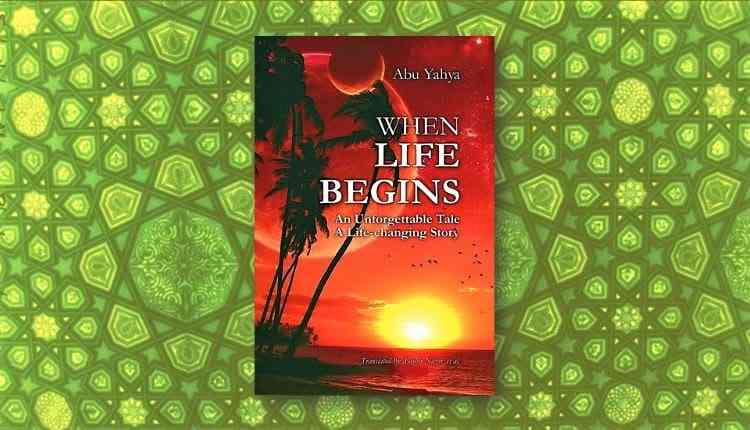 when life begins abu yahya inzaar novel download free pdf